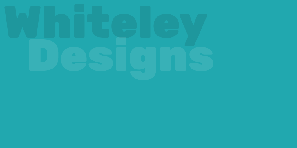 Whiteley Designs Blog Placeholder