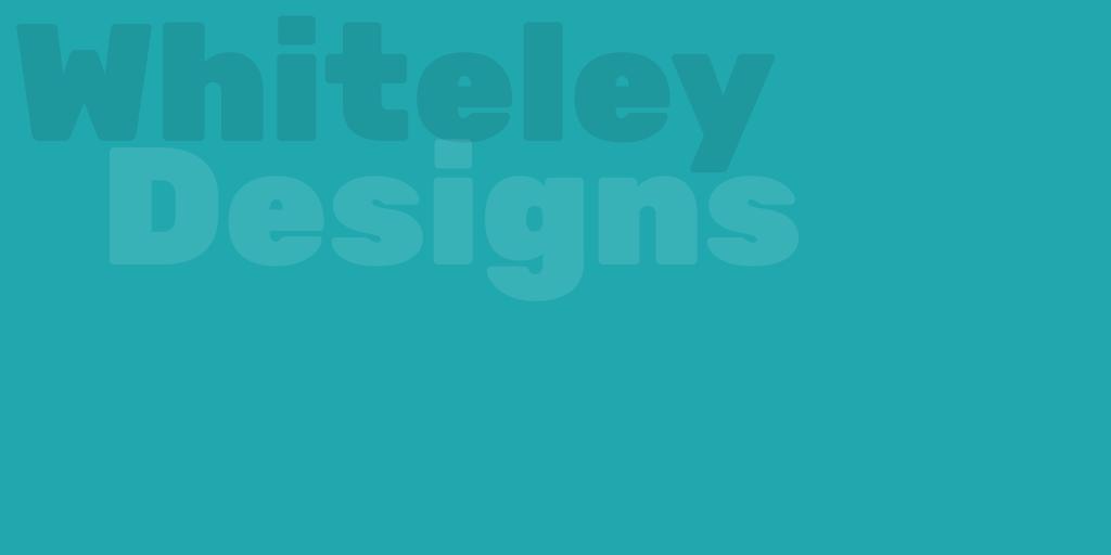 Whiteley Designs Blog Placeholder